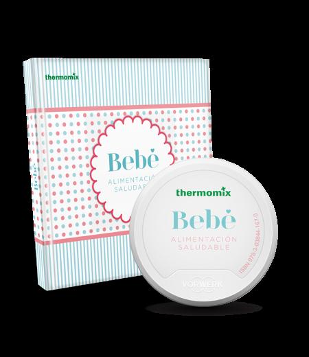 NUEVO LIBRO Thermomix® BEBÉ ALIMENTACIÓN SALUDABLE