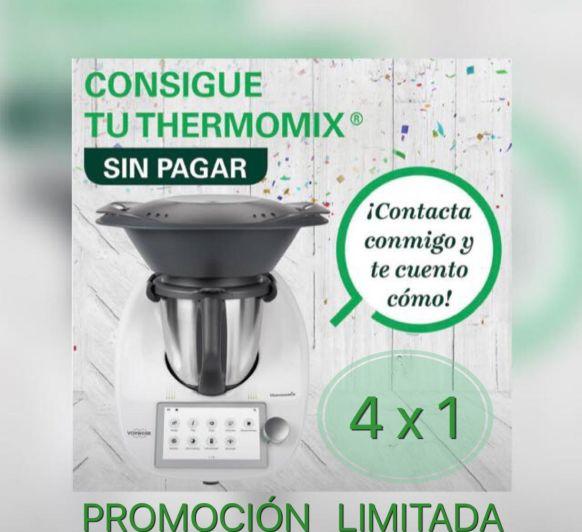 CAMPAÑA 4 x 1: COMO CONSEGUIR TU Thermomix® TM6 SIN PAGAR