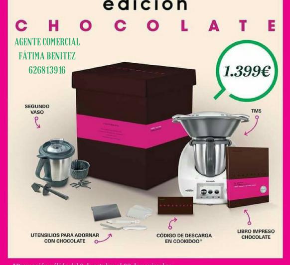 EDICIÓN CHOCOLATES HASTA EL 20 DE NOVIEMBRE