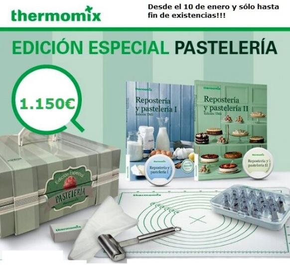 EDICIÓN ESPECIAL PASTELERÍA SOLO 1.150 EUROS